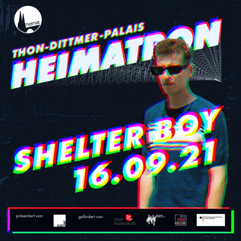 SHELTER BOY + IUNA LUX + TILMAN | HEIMATRON | 16.09.21