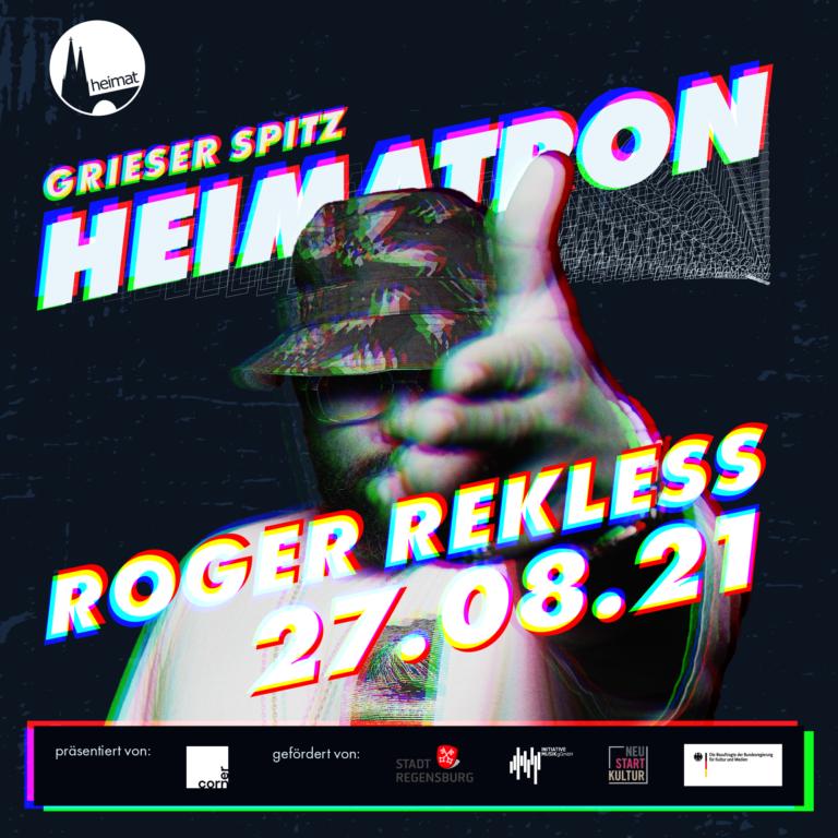 ROGER REKLESS + MOLA + SURPRISE + RIVA LEON + ECHOPARK  | HEIMATRON | 27.08.21